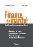Laurence Carassus et Gilles Pages - Finance de marché - Modèles mathématiques à temps discret.