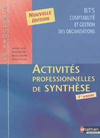Laurence Cassio et Arnaud Hingray - Activités professionnelles de synthèse BTS CGO 1re année.