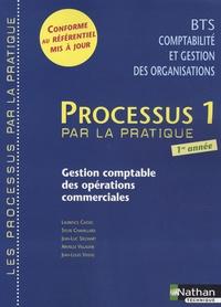 Laurence Cassio et Sylvie Chamillard - Processus 1 Gestion comptable des opérations commerciales BTS CGO 1e année.
