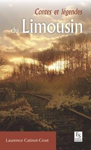 Laurence Catinot-Crost - Contes et légendes du Limousin.