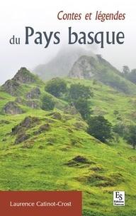 Laurence Catinot-Crost - Contes et légendes du pays basque.