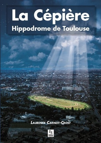Laurence Catinot-Crost - La Cépière - Hippodrome de Toulouse.