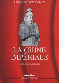 Accentsonline.fr La Chine impériale. Histoire des dynasties Image