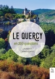 Laurence Catinot-Crost - Le Quercy en 200 questions.