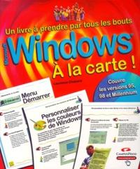 Windows à la carte ! Versions 95, 98 et Millennium - Laurence Chabard | Showmesound.org