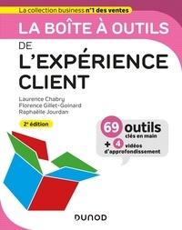 Laurence Chabry et Florence Gillet-Goinard - La boîte à outils de l'expérience client - 2e éd..