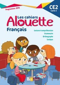 Laurence Chafaa - Français CE2 Les cahiers Alouette.