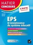 Laurence Chafaa et Elodie Foussard - Hatier Concours CRPE 2017 - EPS et Connaissance du système éducatif - Epreuve orale d'admission.