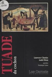 Laurence Chaniac et André Brun - .