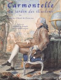 Laurence Chatel de Brancion - Carmontelle au jardin des illusions.