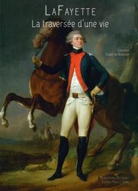 Laurence Chatel de Brancion - LaFayette - La traversée d'une vie.
