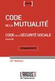 Laurence Chrébor et Christine Reulier-Gonnard - Code de la mutualité - Code de la sécurité sociale Livre 9 - Commenté.