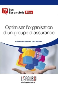 Laurence Chrébor et Zora Villalard - Optimiser l'organisation d'un groupe d'assurance.