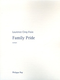 Laurence Cinq-Fraix - Family Pride.