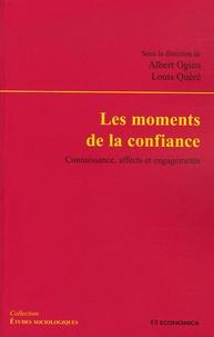Laurence Cornu et Robert Damien - Les moments de la confiance - Connaissance, affects et engagements.