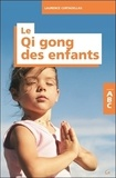 Laurence Cortadellas - ABC du Qi Gong des enfants.
