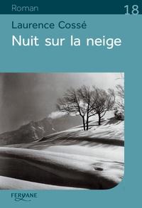 Laurence Cossé - Nuit sur la neige.