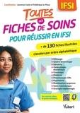 Laurence Couto et Frédérique Le Pleux - Toutes les fiches de soin pour réussir en IFSI.