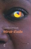 Laurence D'Hondt - Miroir d'asile.