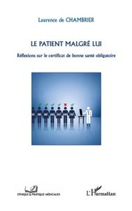 Le patient malgré lui - Réflexions sur le certificat de bonne santé obligatoire.pdf