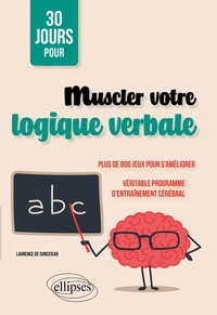 Laurence de Conceicao - Muscler votre logique verbale.
