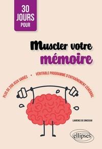 Laurence de Conceicao - Muscler votre mémoire.