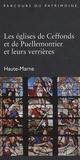 Laurence de Finance - Les églises de Ceffonds et de Puellemontier et leurs verrières.