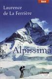 Laurence de La Ferrière - Alpissima.