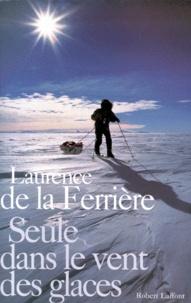 Bons livres gratuits téléchargement gratuit Seule dans le vent des glaces (Litterature Francaise) par Laurence de La Ferrière 9782221092002