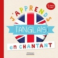 Laurence de Maindreville et Bergamote Trottemenu - J'apprends l'anglais en chantant. 1 CD audio