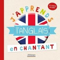 Laurence de Maindreville et Bergamote Trottemenu - J'apprends l'anglais en chantant. 1 CD audio