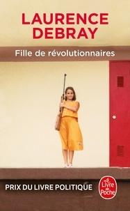 Livre en téléchargement pdf Fille de révolutionnaires en francais