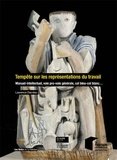 Laurence Decréau - Tempête sur les représentations du travail - Manuel-intellectuel, voie pro-voie générale, col bleu-col blanc....
