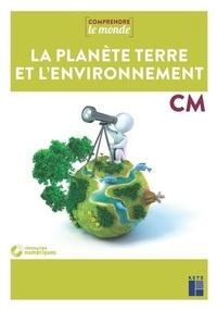 Laurence Dedieu et Michel Kluba - La planète Terre et l'environnement CM. 1 DVD-Rom