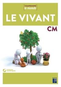 Laurence Dedieu et Michel Kluba - Le vivant CM. 1 DVD-Rom