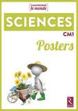 Laurence Dedieu et Michel Kluba - Sciences CM1 Comprendre le monde - Posters.