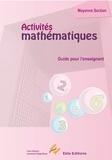 Laurence Deguilloux et Lise Dhayan - Activités Mathématiques Moyenne section - Guide de l'enseignant.