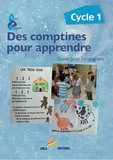 Laurence Deguilloux - Des comptines pour apprendre Cycle 1 - Guide pour l'enseignant.