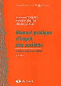 Laurence Deklerck et Roland Forestini - Manuel pratique d'impôt des sociétés.