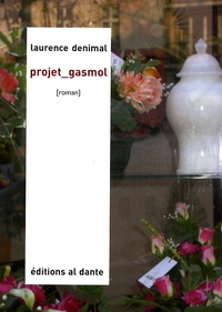 Laurence Denimal - Projet Gasmol.
