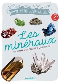 Les minéraux - Les repérer, les observer, les identifier.pdf
