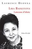 Laurence Deonna - Lira Baiseitova - Lanceuse d'alerte.