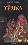 Laurence Deonna et Fouad el-Foutaih - Yémen.
