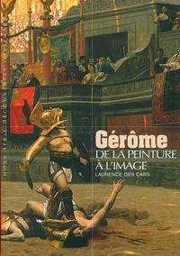 Laurence Des Cars - Gérôme - De la peinture à l'image.