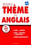 Laurence Desbois - Réussir le thème en anglais.