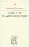 Laurence Devillairs - Descartes et la connaissance de Dieu.