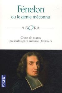 Laurence Devillairs - Fénelon ou le génie méconnu.