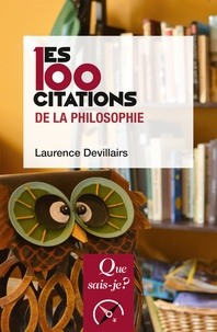 Les 100 citations de la philosophie - Laurence Devillairs - 9782130790549 - 6,49 €