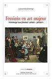 Laurence Dionigi - Féminin en art majeur - Hommage aux femmes artiste-peintre.