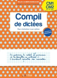 Laurence Draut et Marie-Christine Olivier - Compil de dictées CM1-CM2 - Pour s'entraîner à son rythme.
